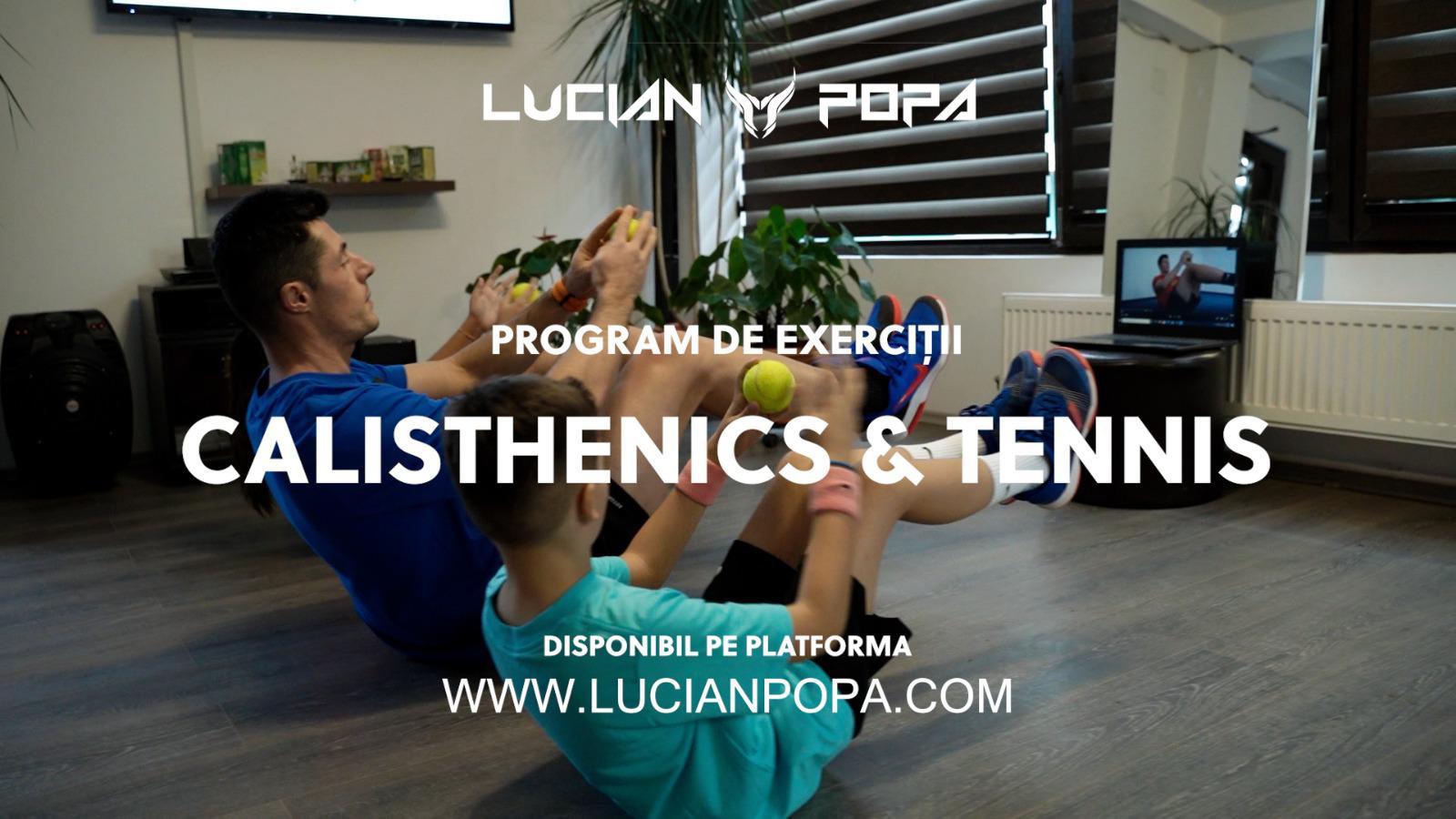 CALISTHENICS & TENNIS